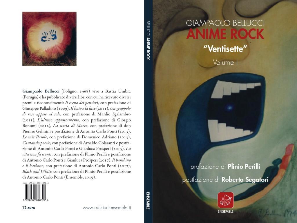 """Anime Rock """"Ventisette"""" Giampaolo Bellucci"""